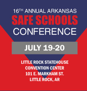 Save the Date reminder for AR Safe Schools Conference